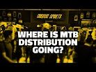Where is MTB Distribution Going? - One Day with Cosmic Sports