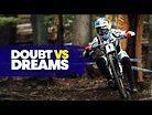 FAST LIFE | Doubt Vs. MTB Dreams S4E2 w/ Kate Courtney, Loic Bruni & Finn Iles
