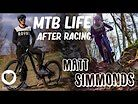 Pro MTB - Life After Racing with Matt Simmonds - Live To Ride